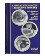 A Manual for Amateur Telescope Makers