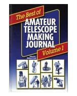 The Best of Amateur Telescope Making Journal Volume 1