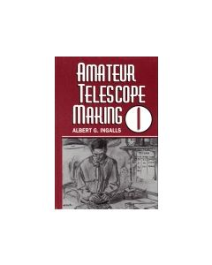 Amateur Telescope Making, Vol. 1