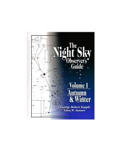 The Night Sky Observer's Guide Vol. 1: Autumn & Winter