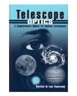 Telescope Optics: A Comprehensive Manual for Amateur Astronomers