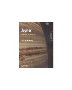 Jupiter and How to Observe It