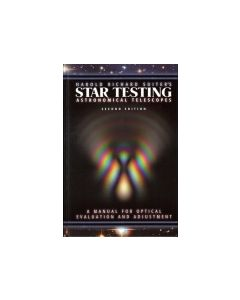 Star Testing Astronomical Telescopes: A Manual for Optical Evaluation and Adjustment Second Edition